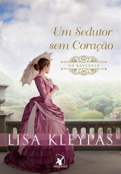 lisa kleypas - um sedutor sem coração
