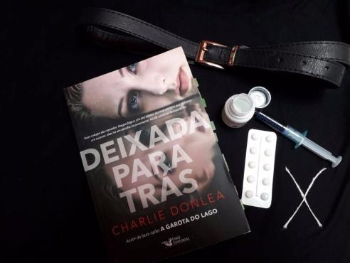 Charlie Donlea, Resenha, deixada para trás, beleza de livros