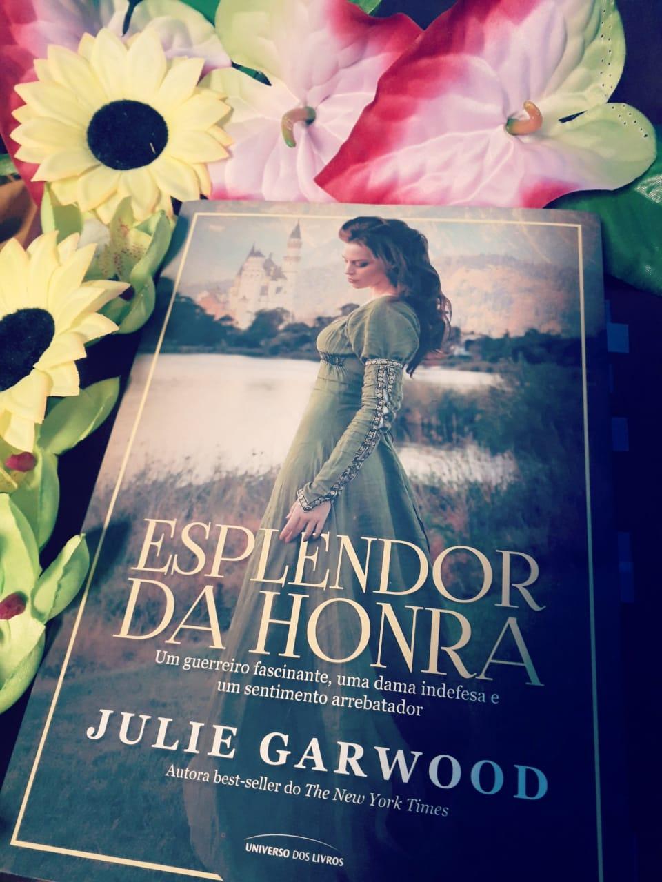 Esplendor da honra, beleza de livros, blog, livros, julie garwood