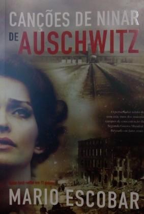 canções de ninar de auschwitz, mario escobar, beleza de livros