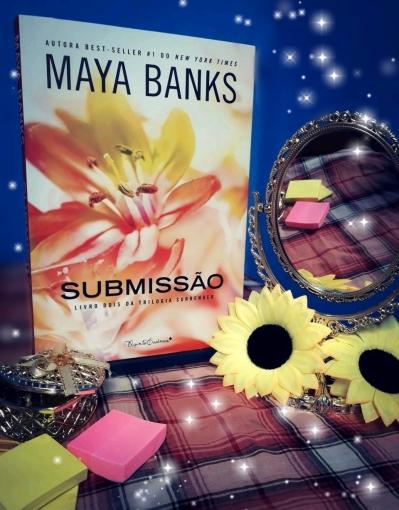 submissão, maya banks. trilogia, surrender, beleza de livros, amo livros, resenha, blog, eu amo ler, livros, leitura