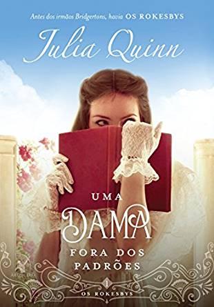 uma dama fora dos padrões, julia quinn, beleza de livros, eu amo ler