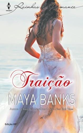 Traição, Maya Banks, Romance, Halerquin, Beleza de livros