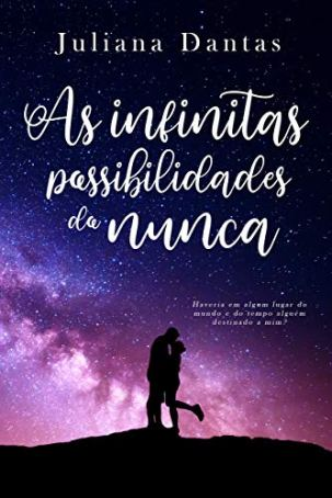 As infinitas possibilidades do nunca - capa