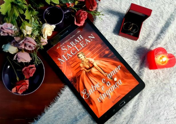Entre o amor e a vingança, Editora Gutenberg, Romance, Sarah Maclean, Beleza de Livros, Romance, Resenha, Série.