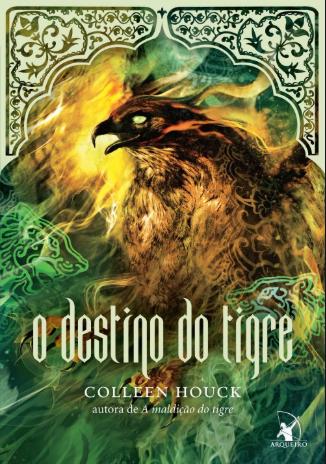 O Destino do Tigre, Romance, Ação, Colleen Houck, Livro, Resenha, Beleza de Livros, belezadelivros.com,