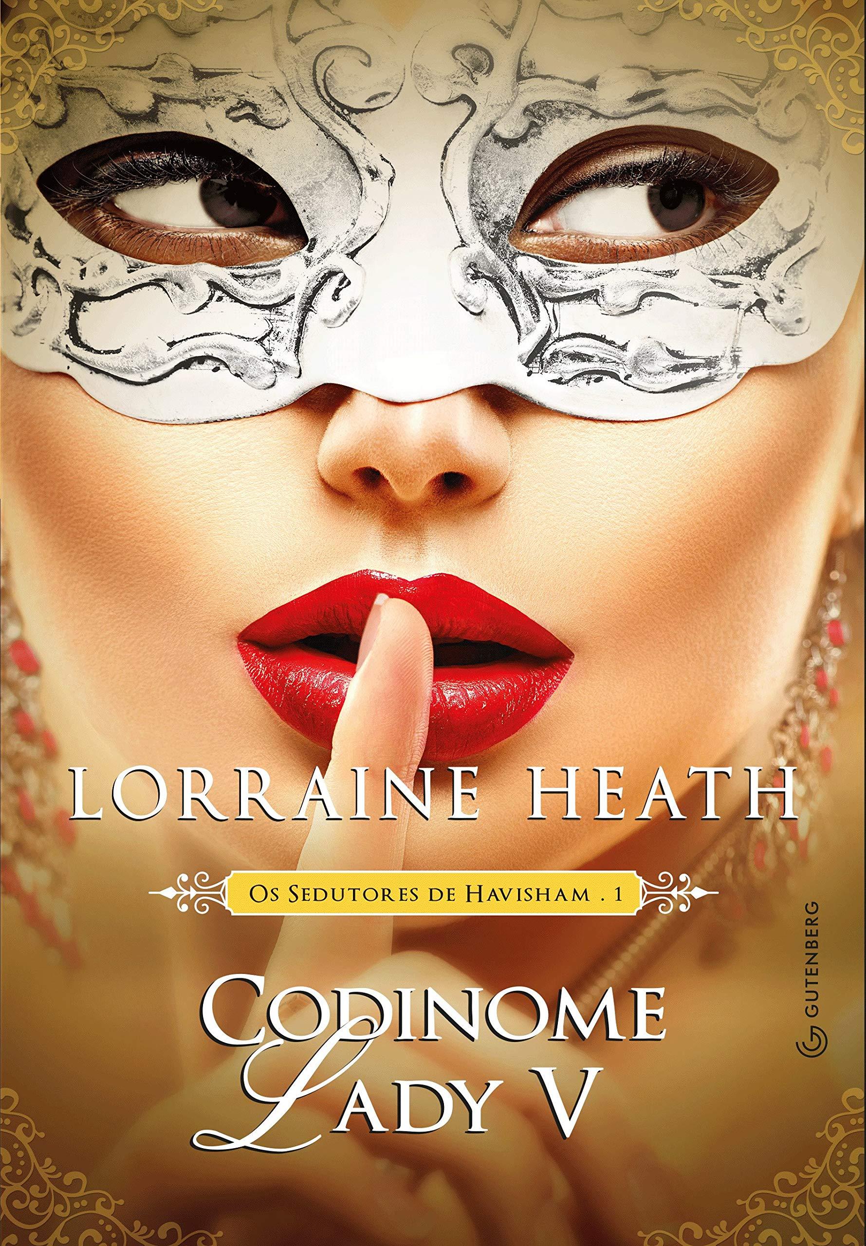 Codinome Lady V, Lorraine Heath, Beleza de Livros, Eu amo ler